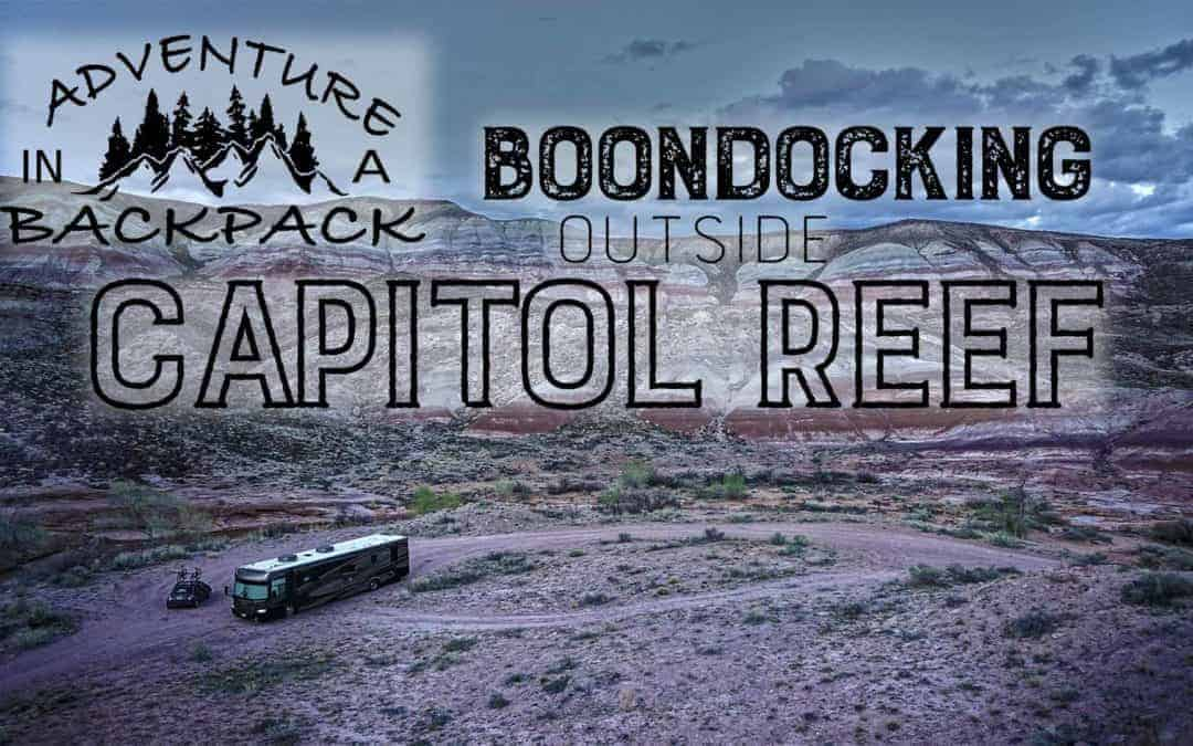 Boondocking Near Capitol Reef