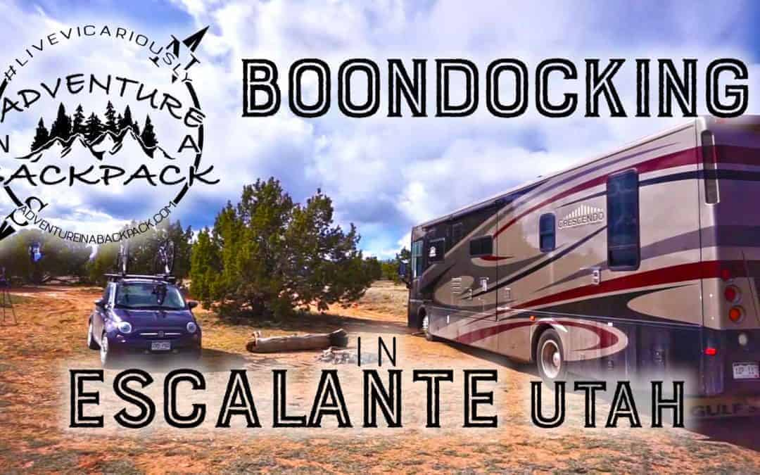 Boondocking in Escalante Utah