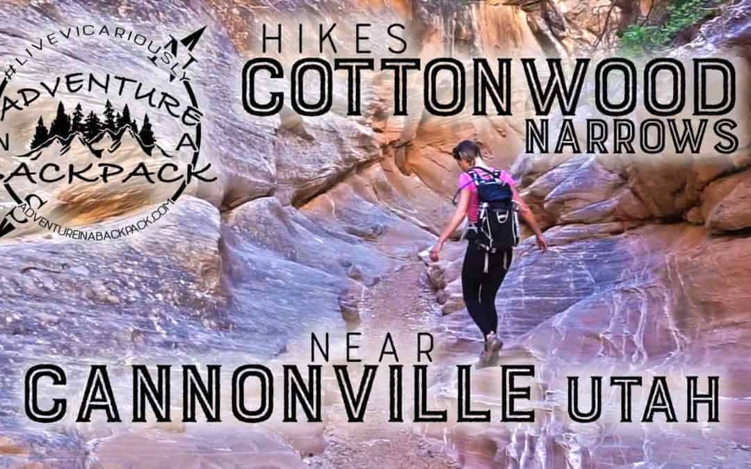 Hiking Cottonwood Narrows – Cannonville Utah