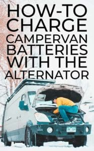 How-to Charge a Camper Van Electrical System with the