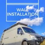 DIY Campervan Wall Installation