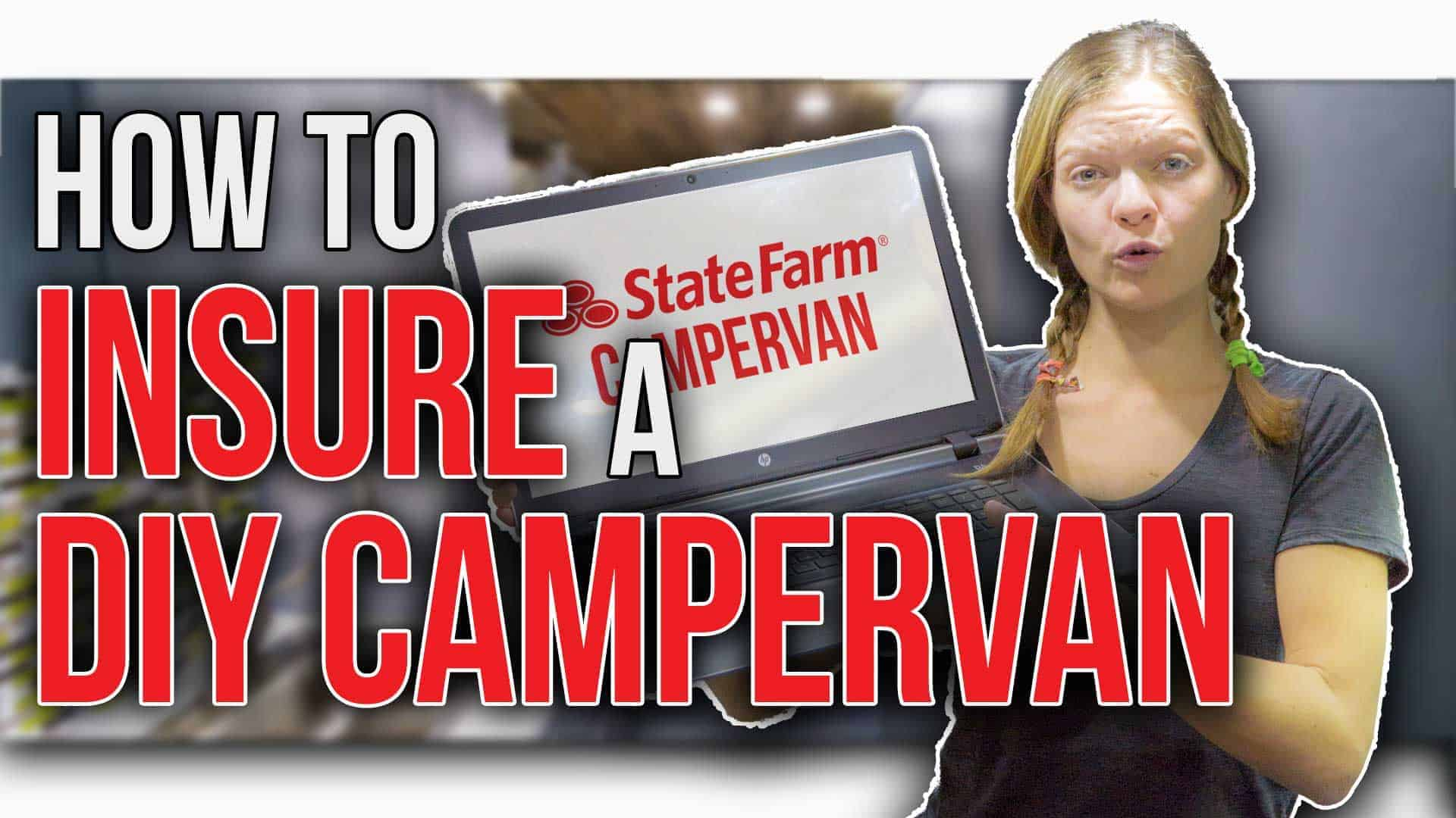 How to insure a DIY campervan