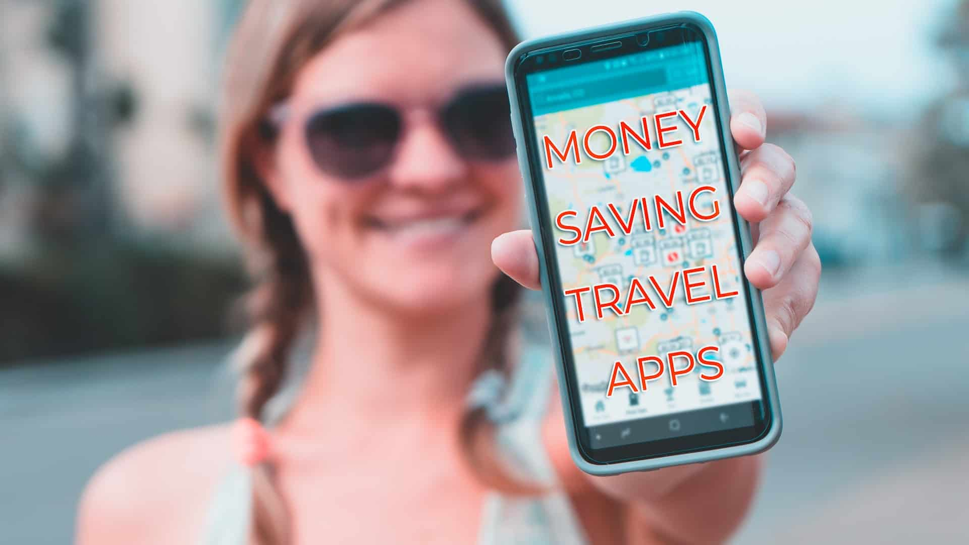Apps to Save you Money while Traveling