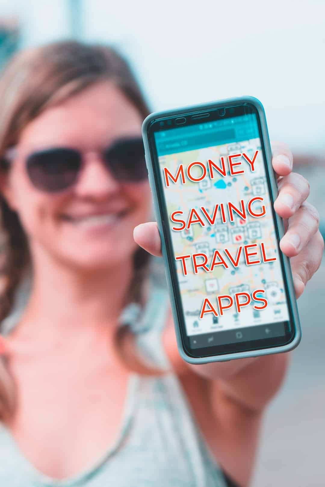 Top Money Saving Apps to Help Stretch your Travel Budget.