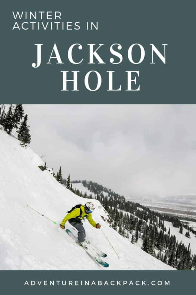 Winter activities Jackson Hole