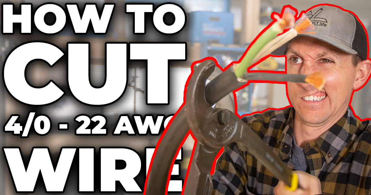 How to cut wire from 4/0 to 22 awg